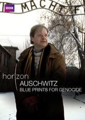 Auschwitz: Blueprints of Genocide