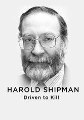 Harold Shipman - Driven to Kill