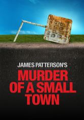 James Patterson's Murder of a Small Town
