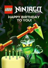 LEGO Ninjago: Masters of Spinjitzu: Happy Birthday to You!