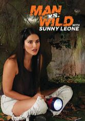 Man vs Wild with Sunny Leone