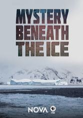 NOVA: Mystery Beneath the Ice