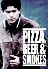 Pizza, Beer, & Smokes