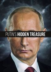 Putin's Hidden Treasure