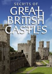Secrets of Great British Castles