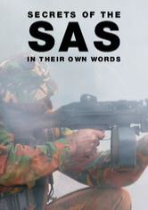 Secrets of the SAS: In Their Own Words