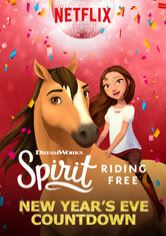 Spirit Riding Free: New Year's Eve Countdown