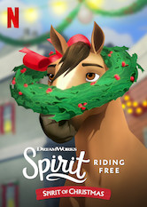Spirit Riding Free: Spirit of Christmas
