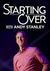 Starting Over with Andy Stanley