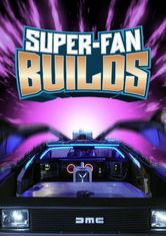 Super Fan Builds