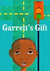 Sweet Blackberry Presents: Garrett's Gift