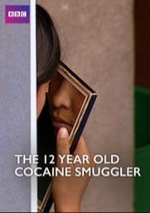The 12-Year-Old Cocaine Smuggler