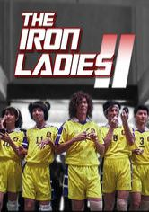 The Iron Ladies 2