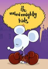The Minimighty Kids