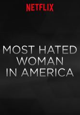 The Most Hated Woman in America