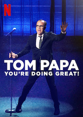 Tom Papa: You're Doing Great!