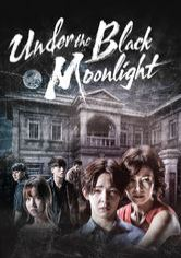 Under the Black Moonlight